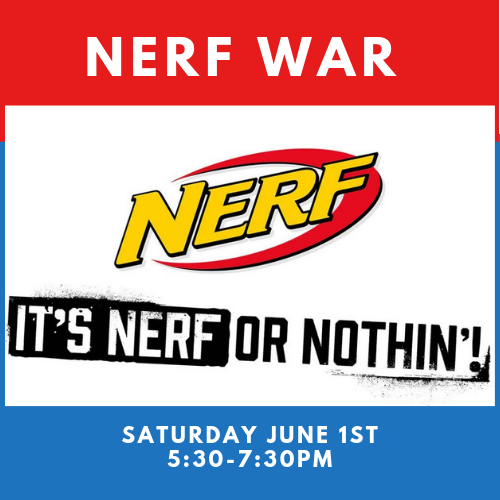 Nerf War June 1st